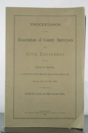 Proceedings of the Association of County Surveyors and Civil Engineers in the State of Indiana. ...