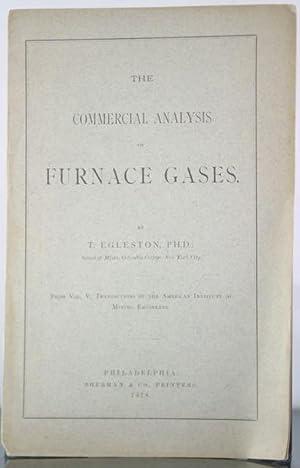 The Commercial Analysis of Furnace Gases: Egleston, Thomas