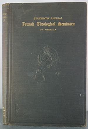 Jewish Theological Seminary Students Annual Volume III, May 1916: Schechter Memorial: Goldman, ...