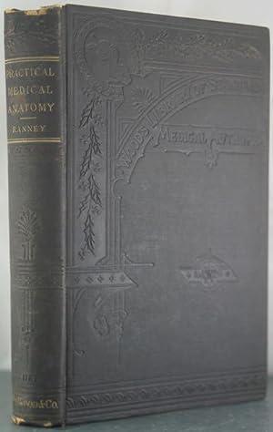 Practical Medical Anatomy: Ranney, Ambrose L.