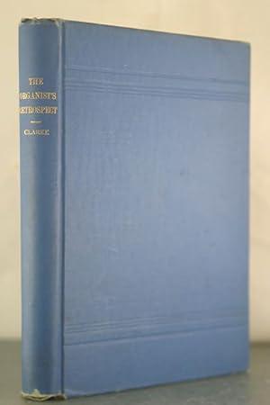 Organist's Retrospect: An Autobiography of Ernest Onslow, Mus.D: Clarke, William Horatio