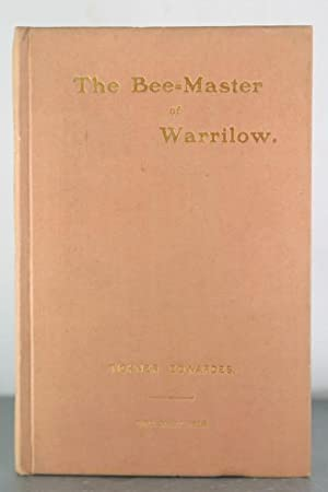 The Bee-Master of Warrilow: Edwardes, Tickner