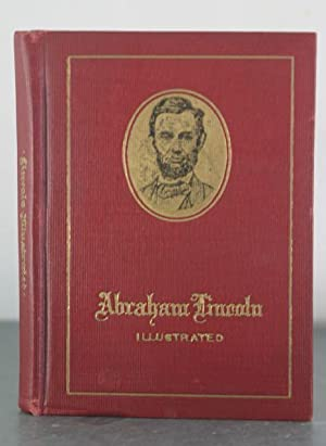 Life of Abraham Lincoln Illustrated: Abbott, John Stevens Cabot