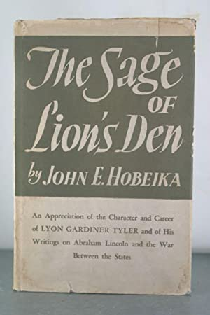 The Sage of Lion's Den: Hobeika, John E.