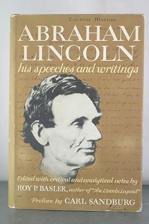 Abraham Lincoln: His Speeches and Writings: Lincoln, Abraham; Sandburg, Carl