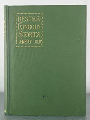 Best Lincoln Tales Tersely Told: Gallaher, J.E.