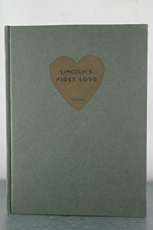 Lincoln's First Love: Wright, Carrie Douglas