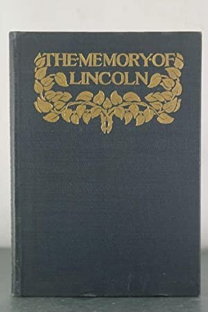 The Memory of Lincoln: Howe, M.A. DeWolfe (editor)