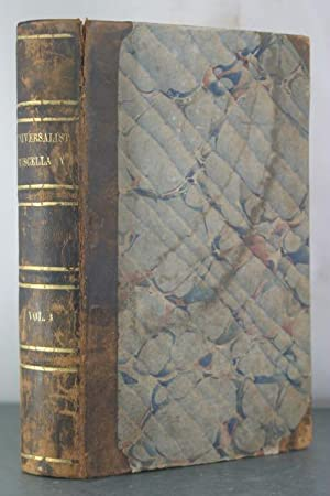 Two Titles Relating to the Founding of Girard College; Bound with The Universalist Miscellany Vol. ...