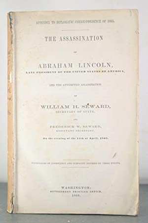 The Assassination of Abraham Lincoln, Late President of the United States of America, and the ...