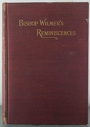 The Recent Past from a Southern Standpoint. Reminiscences of a Grandfather.: Wilmer, Richard