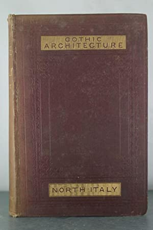 Brick and Marble in the Middle Ages: Notes on a Tour in the North of Italy: Street, George Edmund