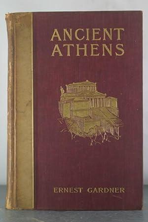 Ancient Athens: Gardner, Ernest Arthur