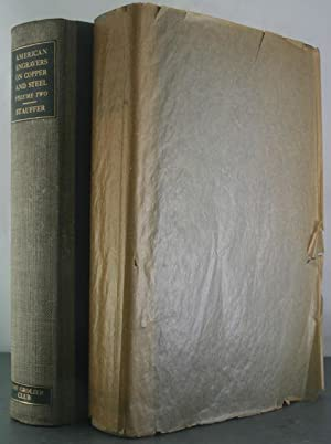 American Engravers Upon Copper and Steel [Two Volumes]: Stauffer, David McNeely
