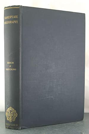 A Shakespeare Bibliography: Ebisch, Walther; Schucking, Levin