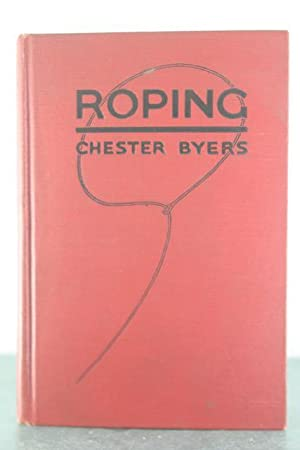 Roping: Trick and Fancy Rope Spinning: Byers, Chester (et al)