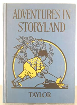 Adventures in Storyland: A Primer: Taylor, Frances Lilian