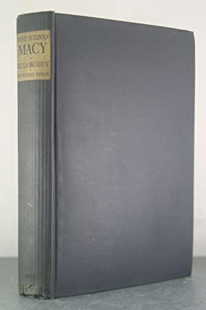 Anne Sullivan Macy: The Story Behind Helen Keller: Braddy, Nella