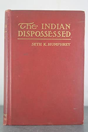 The Indian Dispossessed: Humphrey, Seth