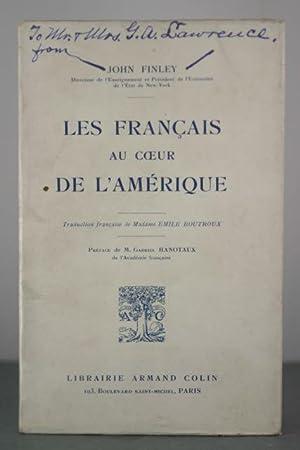 Les Francais au Coeur De L'Amerique [Inscribed Copy]: Finley, John