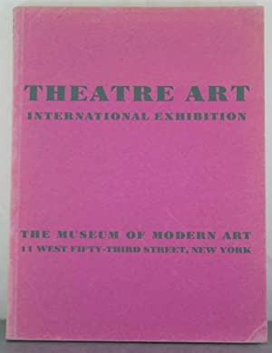 International Exhibition Of Theatre Art, January 16 - February 26, 1934: Museum of Modern Art