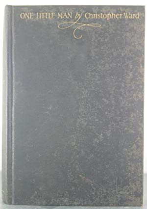 One Little Man [Inscribed Copy]: Ward, Christopher