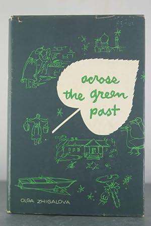 Across the Green Past: Zhigalova, Olga
