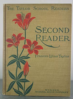 The Taylor School Readers Second Reader [Signed Copy]: Taylor, Frances Lilian