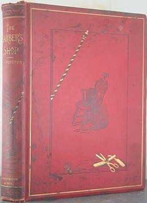 The Barber Shop: Procter, Richard Wright; Morton, William (illustrator)