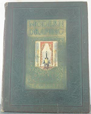 Modern Draping: A Manual of Window and Door Drapery Design: Kirsch, C.W. [Kirsch Manufacturing ...