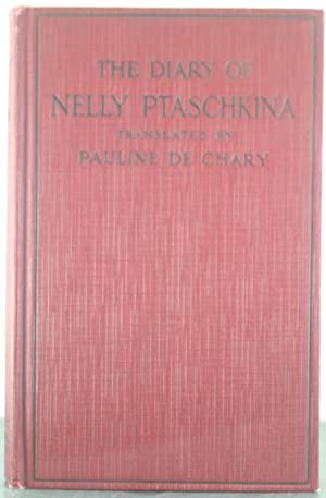 The Diary of Nelly Ptaschkina: Chary, Pauline De