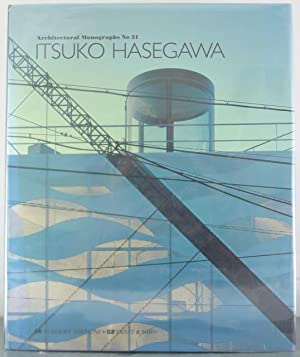 Itsuko Hasegawa (Architectural Monographs No 31): Hasegawa, Itsuko
