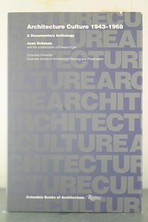 Architecture Culture 1943-1968 (Columbia books of architecture): Ockman, Joan