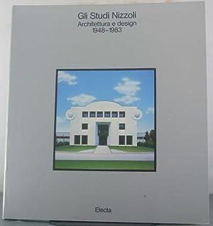Gli Studi Nizzoli: Architettura e design, 1948-1983 (Italian Edition): GRAVAGNUOLO Benedetto (a ...