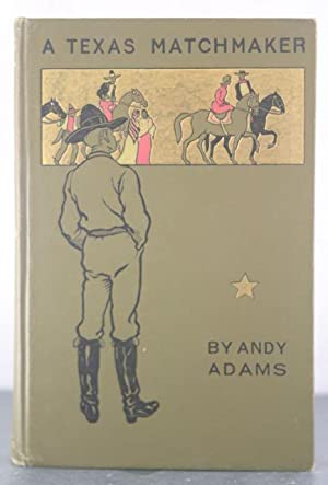 A Texas Matchmaker: Adams, Andy