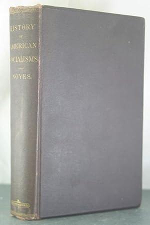 History of American Socialisms: Noyes, John Humphrey