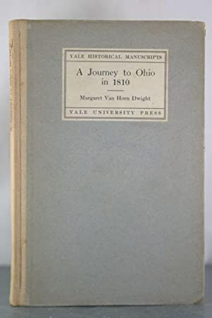 A Journey to Ohio in 1810: As: Dwight, Margaret Van