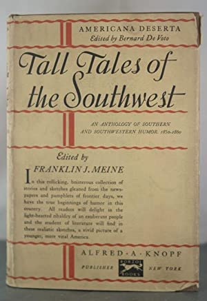 Tall Tales of the Southwest [Inscribed Copy]: Meine, Franklin (editor)