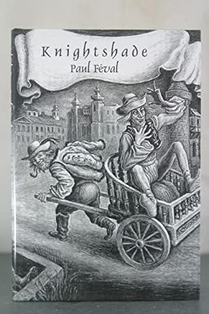 Feval, Paul: KNIGHTSHADE: Feval, Paul (translated