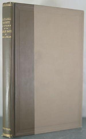 Proud Mahaska. 1843-1900.: Phillips, Semira