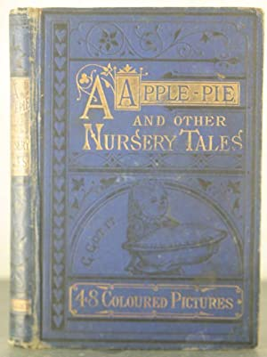 A Apple Pie: and other Nursery Tales.: Kronheim; Illustrations], Co.