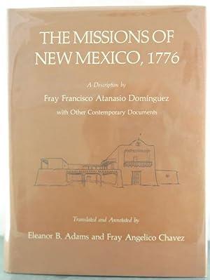 Missions of New Mexico, 1776: A Description: Adams, Eleanor B.;