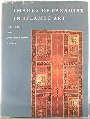 Images of Paradise in Islamic Art