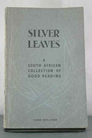 """Silver Leaves"""" A South African Collection of: Gordimer, Nadine (et"""