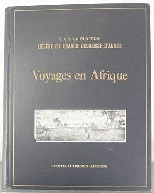 Voyages en Afrique: Helene Louisa Henrietta,
