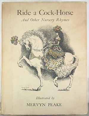 Ride a Cock-Horse And Other Nursery Rhymes: Peake, Mervyn