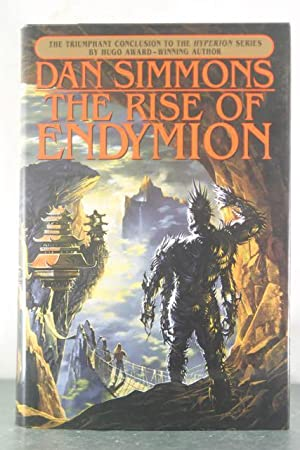 The Rise of Endymion (Hyperion Series): Simmons, Dan