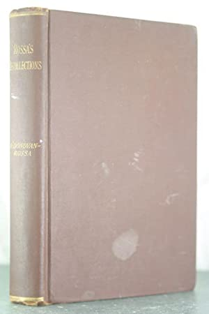 Rossa's Recollections. 1838 to 1898 Childhood. Boyhood,: Rossa, O'Donovan [Irish