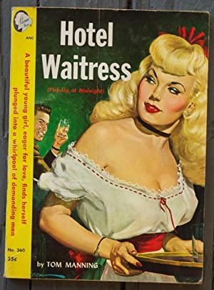 Hotel Waitress: Manning, Tom