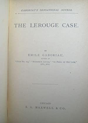 The Lerouge Case: Gaboriau, Emile
